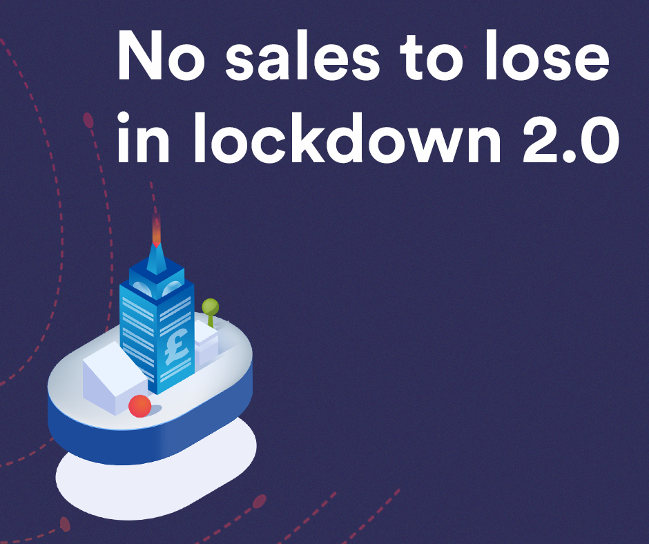 No sales to lose in lockdown 2.0